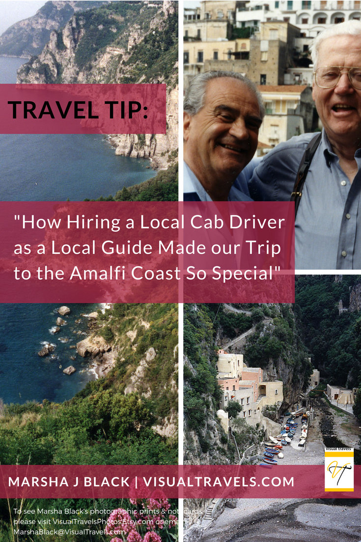 Image: Tip for Independent Travelers: Why hiring a local cab driver, Carmelo Montetti (L), as our local guide to tour the Amalfi Coast made our trip so special. Pictured here with my husband, Dale (R) | Photo: Marsha J Black