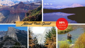 Collage of National Parks photography by Marsha J Black | National Parks Photography Sale, 10% discount through August 31, 2016 | VisualTravelsPhotos.Etsy.com | Enter Coupon NPS2016 at checkout